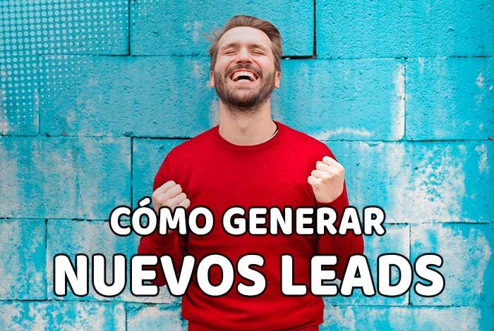 Cómo generar leads – Atrae nuevos clientes