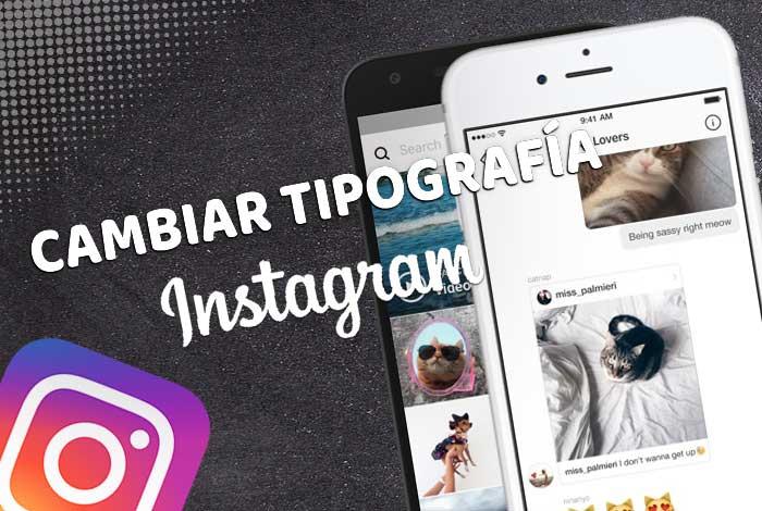 Cambiar la Tipografía en Instagram