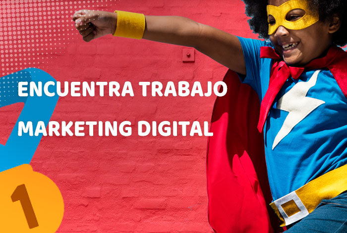 Encontrar Trabajo en Marketing Digital