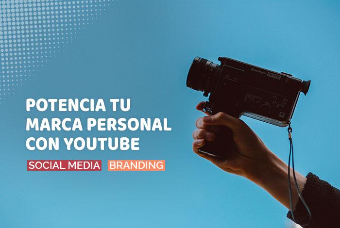 Potencia tu Marca Personal con YouTube