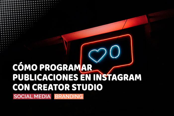 Cómo programar publicaciones en Instagram con Facebook Creator Studio