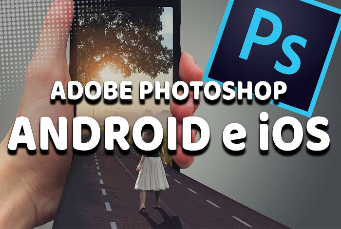 Adobe Photoshop: Aplicaciones para Android e iOS