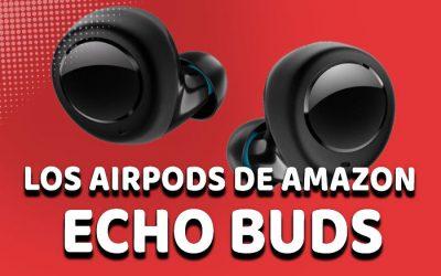 Echo Buds. Los AirPods de Amazon