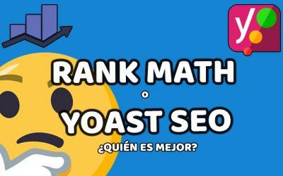 Rank Math o Yoast SEO ¿Cuál elegir?