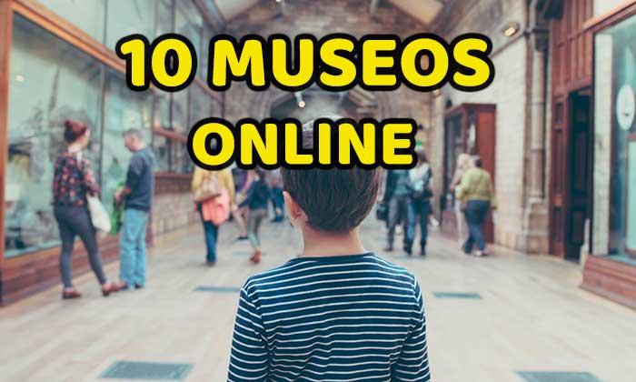 10 museos para visitar online