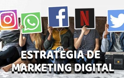 Importancia de una Estrategia de Marketing Digital