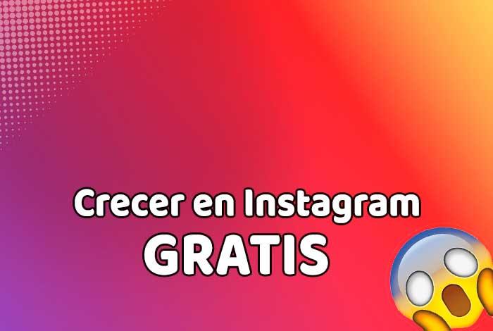 Cómo crecer en Instagram GRATIS