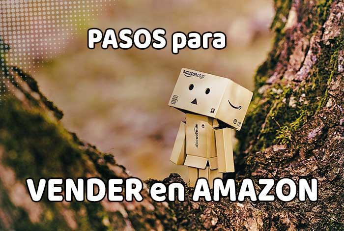 Pasos para vender en Amazon