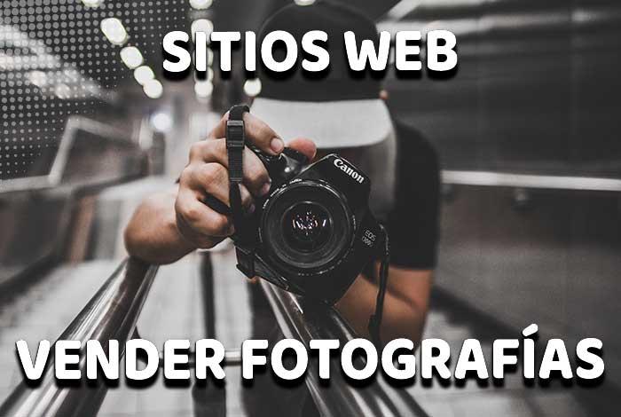 Sitios web para vender tus fotografías