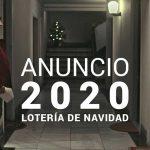 Anuncio de la Lotería de Navidad 2020